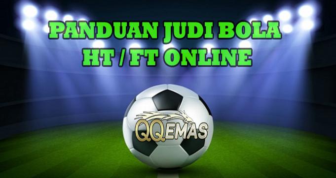 Panduan Bermain Judi Sepak Bola Half Time & Full Time Online
